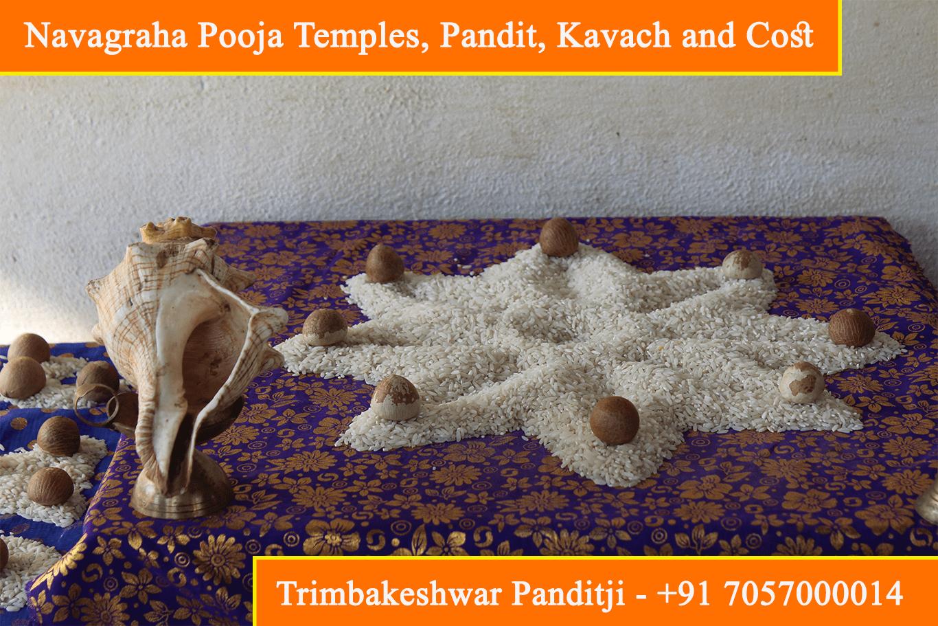 Navagraha Pooja Temples, Mandir, Pandit, Kavach and Cost