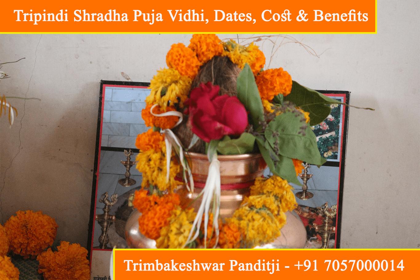 Tripindi Shradha Puja Vidhi, Dates, Cost & Benefits